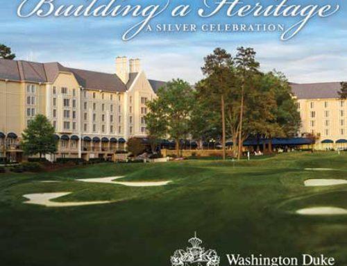 WASHINGTON DUKE INN, BUILDING A HERITAGE